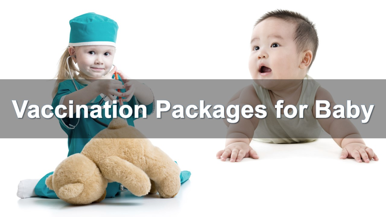 Vaccination Packages for Baby